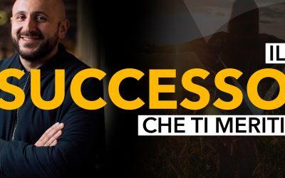 Come ottenere il successo che ti meriti: l'ostacolo numero 1