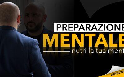 Preparazione mentale | Nutri la tua mente
