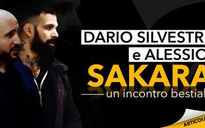 Dario Silvestri e Alessio Sakara | Un incontro bestiale