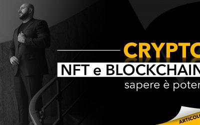 Crypto, NFT e blockchain | Sapere è potere