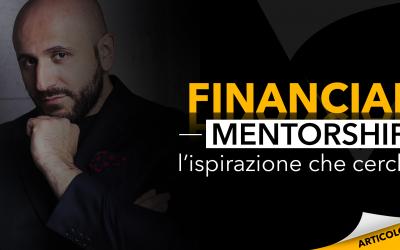 Financial Mentorship | L'ispirazione che cerchi
